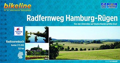 Radfernweg Hamburg - Rügen: Von der Unterelbe auf Deutschlands größte Insel, 522 km, Radtourenbuch 1 : 75.000, wetterfest/reißfest, GPS-Tracks Download