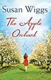 The Apple Orchard (A Bella Vista novel, Book 1) by Susan Wiggs