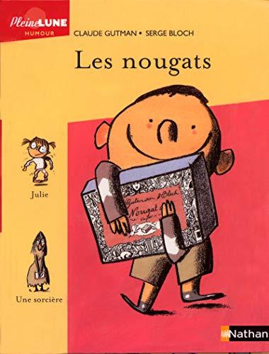Les Nougats par Claude Gutman
