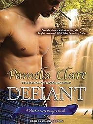 Defiant (MacKinnon's Rangers) by Pamela Clare (2013-08-26)