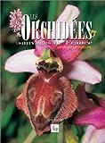Les Orchidées sauvages de France : Grandeur nature