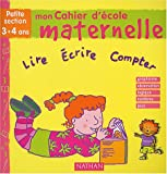 Mon cahier d'école maternelle Petite section 3-4 ans