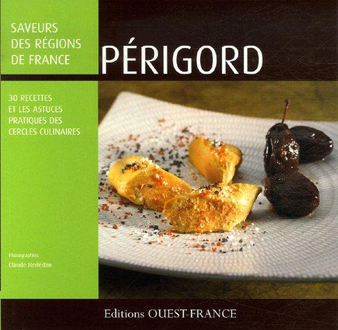 Périgord : 30 recettes et les astuces des Cercles Culinaires