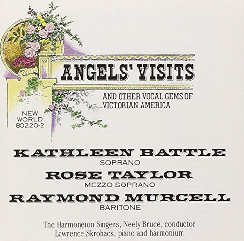 Angels' Visits, Other Vocal Gems Victorian America