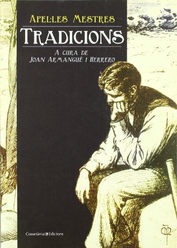 Apel·les Mestres. Tradicions (El Tinter) por Joan Armangué i Herrero