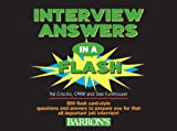 The interview is often the most important step in job hunting, and solid preparation often spells the difference between a job offer and a friendly good-bye handshake. This book—each page in the form of a Q & A flashcard—offers ideal preparation ...