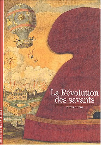 La Révolution des savants par Denis Guedj