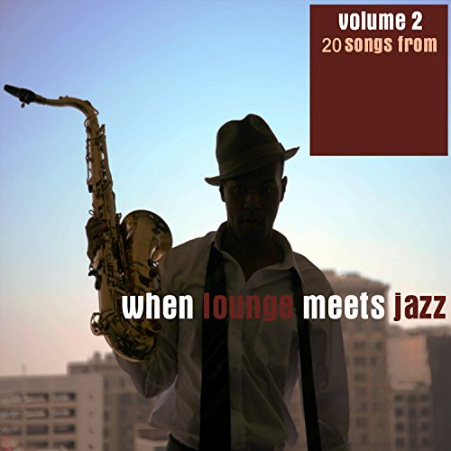 When Lounge Meets Jazz, Vol. 2