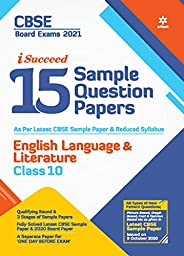 CBSE New Pattern 15 Sample Paper English Language & Literature Class 10 for 2021 Exam with reduced Syll