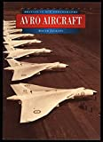 Avro Aircraft in Old Photographs (Britain in Old Photographs)