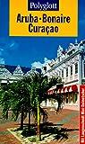 Polyglott Reiseführer, Aruba, Bonaire, Curacao