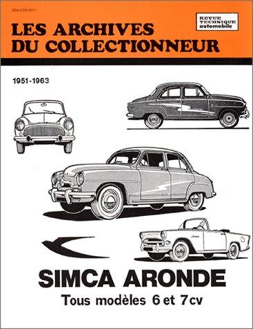 Les archives du collectionneur N°23 , Simca Aronde tous modèles 6 et 7 cv