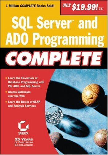 SQL Server and ADO Programming Complete by Greg Jarboe, Hollis Thomases, Mari Smith, Chris Treadaway Dave Evans (2001-09-04)