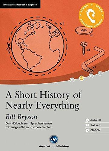 A Short History of Nearly Everything - Interaktives Hörbuch Englisch: Das Hörbuch zum Englisch lernen