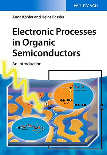 Electronic Processes in Organic Semiconductors - An Introduction (Chemie-bausteine)