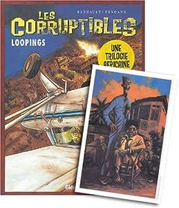 "Afficher ""Les corruptibles n° 3<br /> Loopings"""