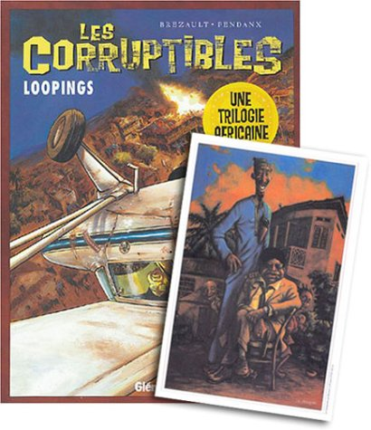Les Corruptibles, tome 3 : Loopings