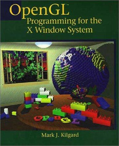 OpenGL Programming for the X Window System, gebraucht gebraucht kaufen  Wird an jeden Ort in Deutschland