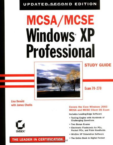 MCSA/MCSE Windows XP Professional Study Guide por Lisa Donald