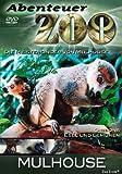 Abenteuer Zoo - Mulhouse