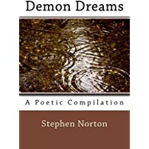 Demon Dreams: A Poetic Compilation (Studies in Macroeconomic History)