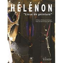 HELENON LIEUX DE PEINTURE