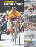 Les Vainqueurs du Tour de France