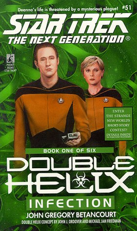 Double Helix: Infection No.1 (Star Trek: The Next Generation)