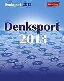 Denksport Wissenskalender 2013: Der knifflige Mix für Denksportfreunde