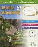 Histoire Géographie 6e - Fichier d'activités : Ile-de-France