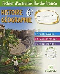 Histoire Géographie 6e : Fichier d'activités : Ile-de-France