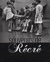 Souvenirs de récré par Franck Jouve