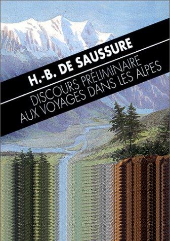 Discours préliminaire aux Voyages dans les Alpes par Horace-Bénédict de Saussure
