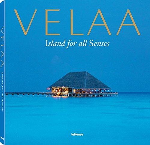 Velaa - Island for all Senses par teNeues