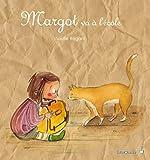 Margot va à l'école
