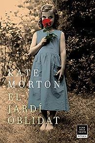 El jardi oblidat par Kate Morton