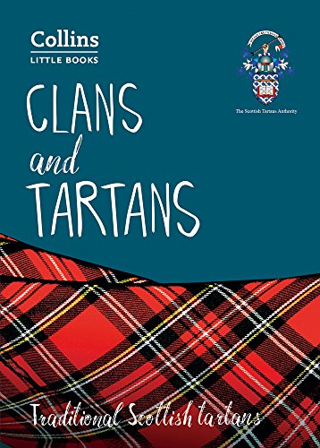 Clans and Tartans: Traditional Scottish tartans (Collins Little Books) por Scottish Tartans Authority