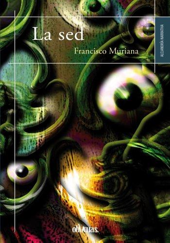 La sed (Alejandría nº 18) por Francisco Muriana