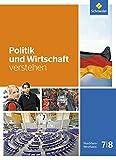 Politik und Wirtschaft verstehen - Ausgabe 2016: Schülerband 7 / 8
