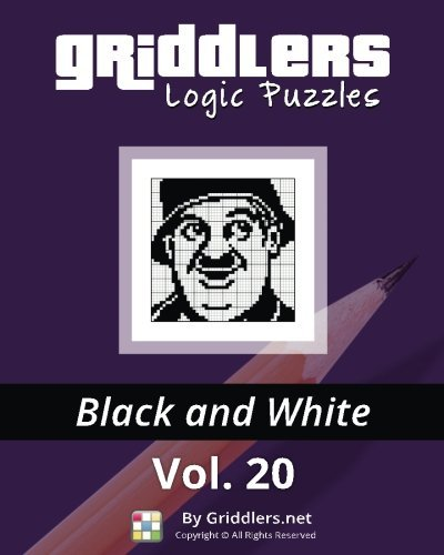 Griddlers Logic Puzzles: Black and White (Volume 20) by Griddlers Team (2016-10-27)
