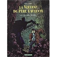 La Voleuse du Père-Fauteuil, tome 2 : Les Heures Noires