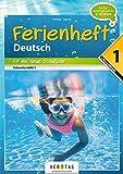 Deutsch Ferienhefte: Deutschstunde Ferienheft - NMS / AHS: 1. Klasse AHS / NMS