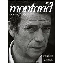 Yves Montand : Le temps n'efface rien