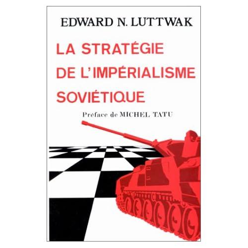 La stratégie de l'impérialisme soviétique
