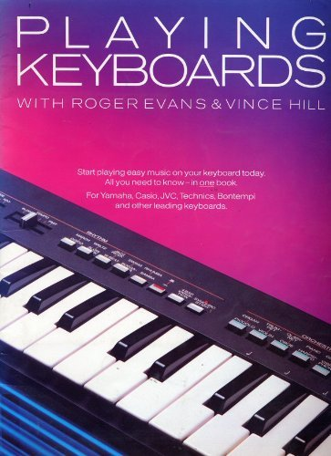 Playing Keyboards by Roger Evans (1987-07-30)
