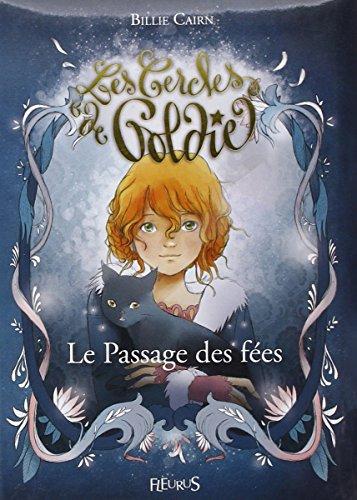 Les cercles de Goldie, tome 1 : Le passage des fées