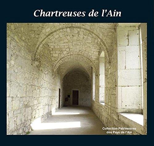 Chartreuses de l'Ain par Collectif