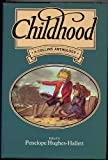 Childhood: An Anthology