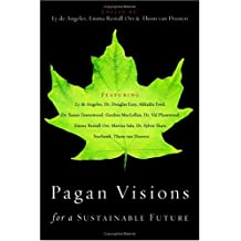 Pagan Visions for a Sustainable Future