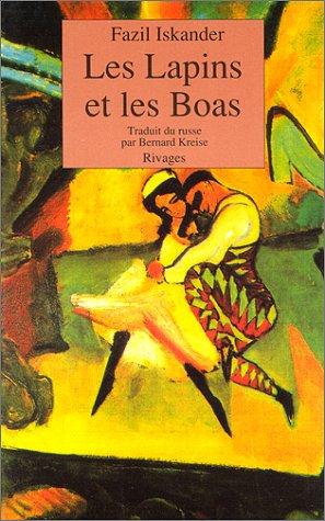 Les Lapins et les boas : Conte philosophique par Fazil Iskander
